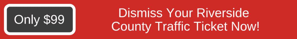riverside county ticket
