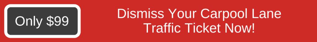 dismiss carpool lane ticket without attorney